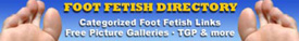 Visit the Foot Fetish Directory!